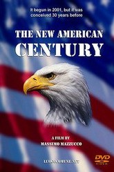 The New American Century Trailer