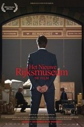 The New Rijksmuseum - The Movie Trailer