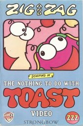 The Nothing to do with Toast Video Trailer