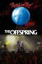 The Offspring: [2013] Rock in Rio Trailer