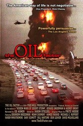 The Oil Factor: Behind the War on Terror Trailer