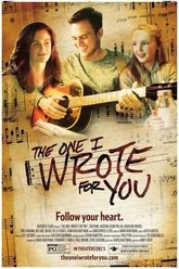 The One I Wrote For You Trailer