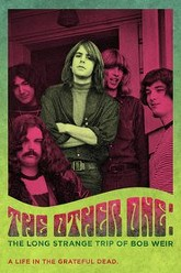 The Other One: The Long, Strange Trip of Bob Weir Trailer