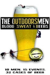The Outdoorsmen: Blood, Sweat & Beers Trailer