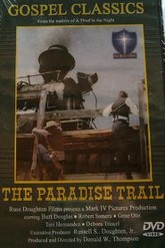 The Paradise Trail Trailer