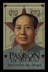 The Passion of the Mao Trailer