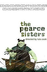 The Pearce Sisters Trailer