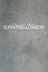 The Pedway: Elevating London Trailer