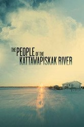 The People of the Kattawapiskak River Trailer