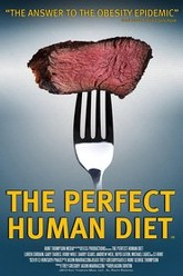 The Perfect Human Diet Trailer