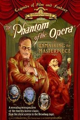 The Phantom of the Opera: Unmasking the Masterpiece Trailer