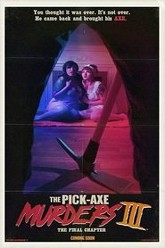 The Pick-Axe Murders Part III: The Final Chapter Trailer