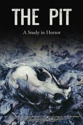 The Pit: A Study in Horror Trailer