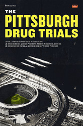 The Pittsburgh Drug Trials Trailer