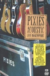 The Pixies - Acoustic: Live In Newport Trailer