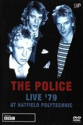 The Police - Live '79 at Hatfield Polytechnic Trailer