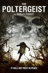 The Poltergeist of Borley Forest Trailer