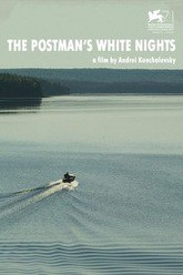 The Postman's White Nights Trailer