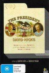 The President Versus David Hicks Trailer