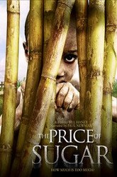 The Price of Sugar Trailer