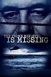 The Prime Minister Is Missing Trailer