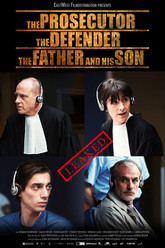 The Prosecutor, The Defender, The Father and his Son Trailer