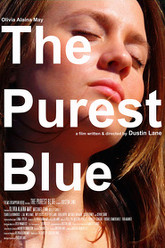 The Purest Blue Trailer