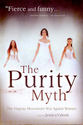 The Purity Myth Trailer
