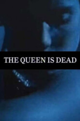 The Queen Is Dead Trailer