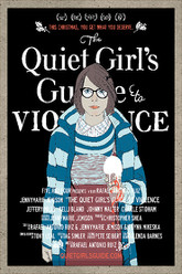 The Quiet Girl's Guide to Violence Trailer