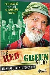 The Red Green Story: We're All in This Together Trailer