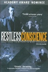 The Restless Conscience: Resistance to Hitler Within Germany 1933-1945 Trailer