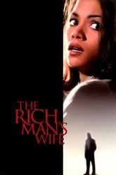The Rich Man's Wife Trailer