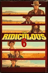 The Ridiculous 6 Trailer
