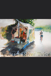The River Twice Trailer