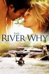 The River Why Trailer