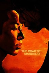 The Road to Mandalay Trailer