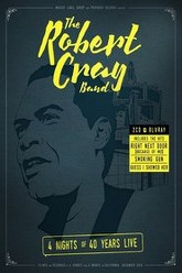 The Robert Cray Band: 4 Nights of 40 Years Live Trailer