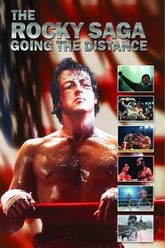The Rocky Saga: Going the Distance Trailer