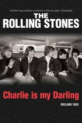 The Rolling Stones: Charlie Is My Darling - Ireland 1965 Trailer