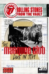 The Rolling Stones From The Vault - The Marquee Club Live in 1971 Trailer