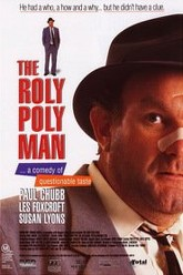 The Roly Poly Man Trailer