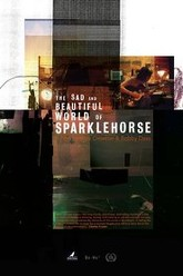 The Sad and Beautiful World of Sparklehorse Trailer