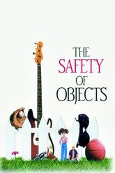 The Safety of Objects Trailer