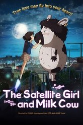 The Satellite Girl And Milk Cow Trailer