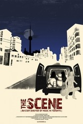 The Scene: An Exploration Of Music In Toronto Trailer