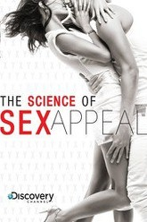 The Science of Sex Appeal Trailer