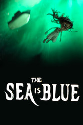 The Sea Is Blue Trailer