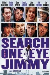 The Search for One-eye Jimmy Trailer