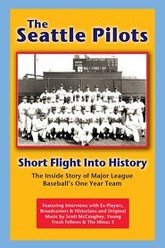 The Seattle Pilots: Short Flight Into History Trailer